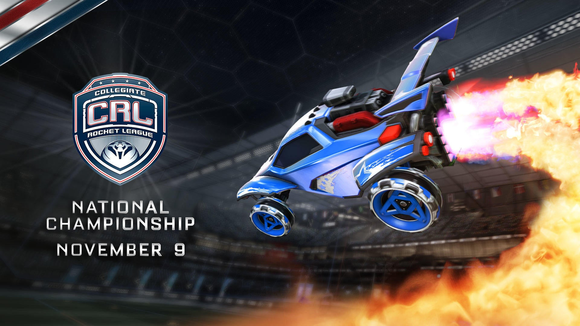Fall 2019 Collegiate Rocket League National Championship Tickets are on sale NOW! Image