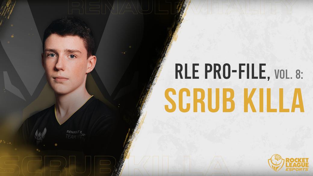 RLE PRO-File, Vol  8: Scrub Killa | Rocket League Esports