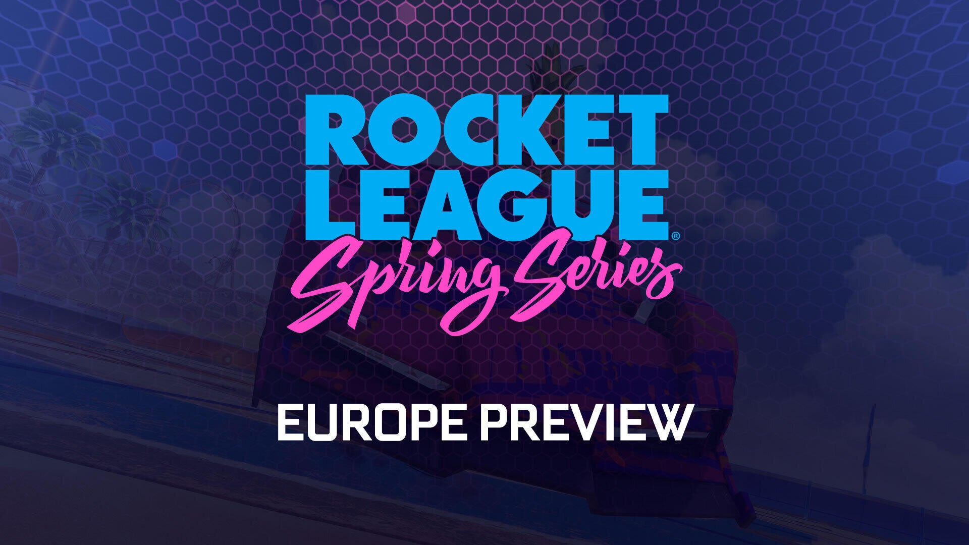 Spring Series: Europe Preview Image