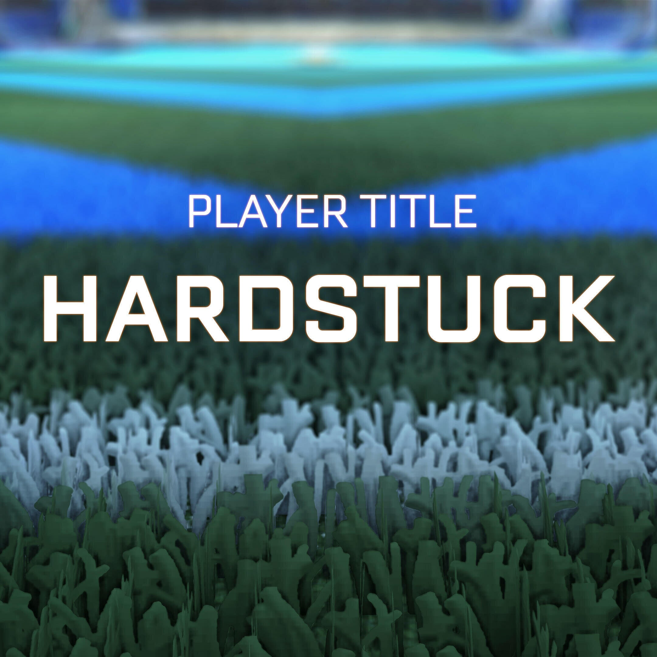 Hardstuck Player Title
